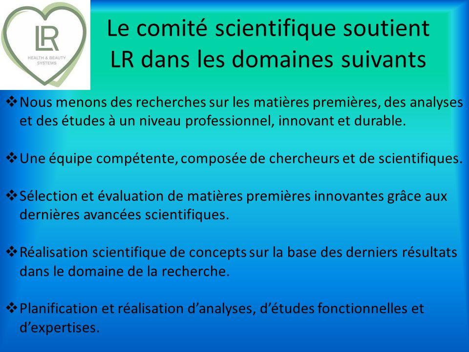 Le comité scientifique soutient LR dans les domaines suivants Nous menons des recherches sur les matières premières, des analyses et des études à un n
