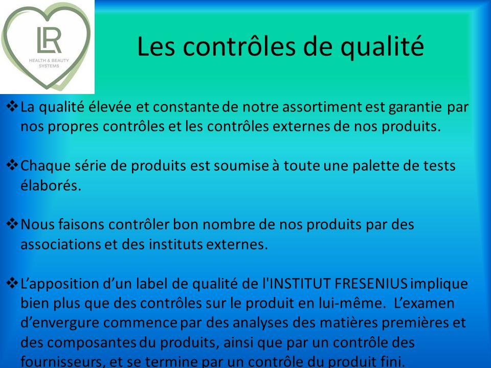 Les contrôles de qualité La qualité élevée et constante de notre assortiment est garantie par nos propres contrôles et les contrôles externes de nos p