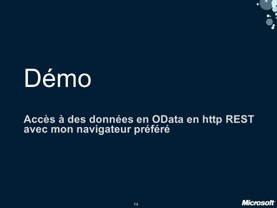 14 Démo Accès à des données en OData en http REST avec mon navigateur préféré