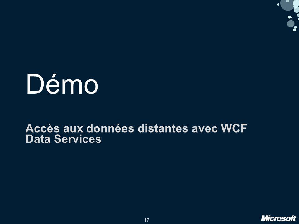 17 Démo Accès aux données distantes avec WCF Data Services