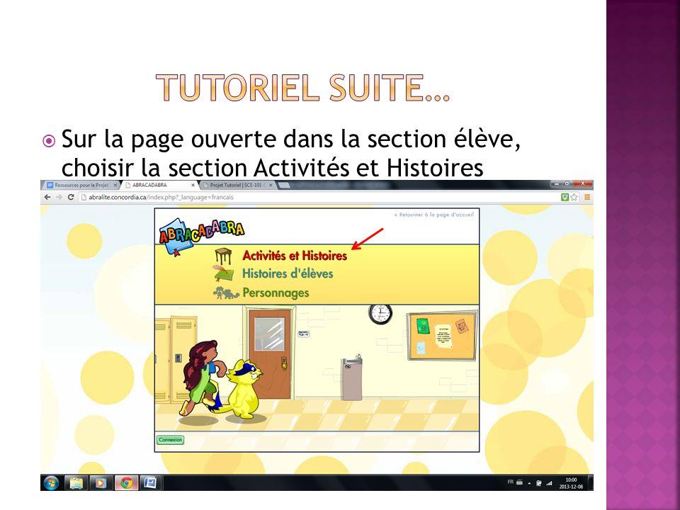 Sur la page ouverte dans la section élève, choisir la section Activités et Histoires
