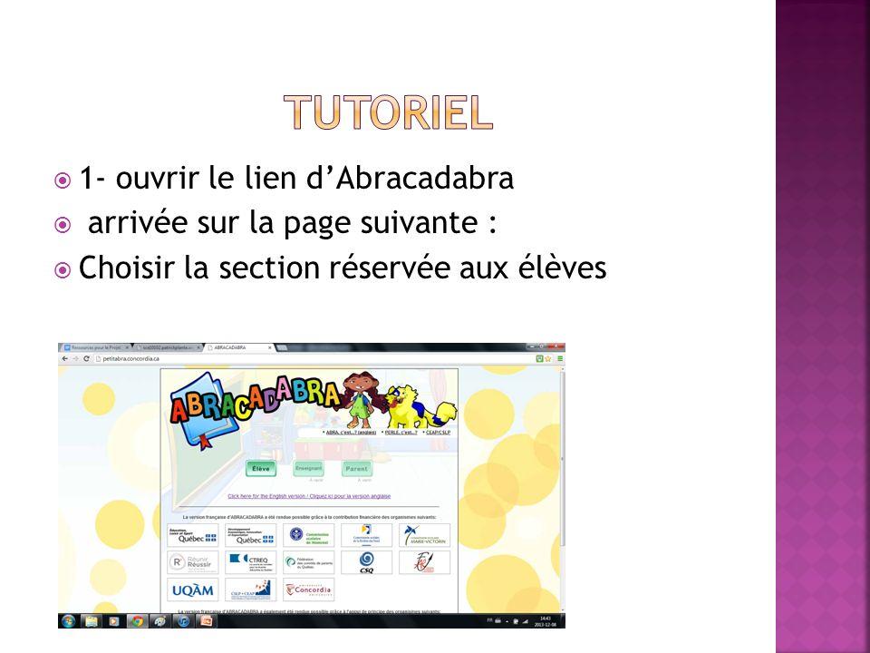 1- ouvrir le lien dAbracadabra arrivée sur la page suivante : Choisir la section réservée aux élèves
