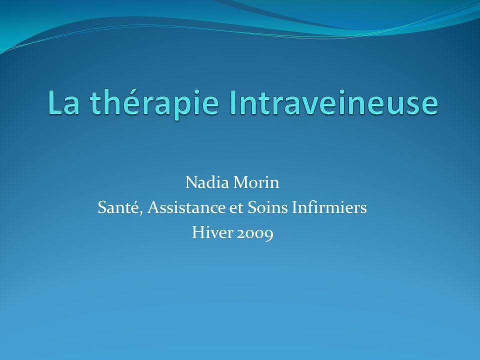 Nadia Morin Santé, Assistance et Soins Infirmiers Hiver 2009
