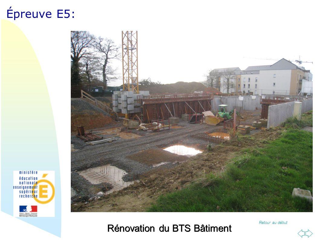 Retour au début Épreuve E5: Rénovation du BTS Bâtiment