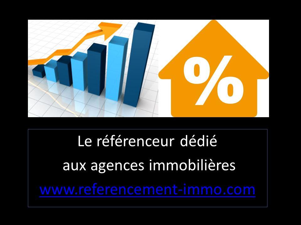 Le référenceur dédié aux agences immobilières www.referencement-immo.com