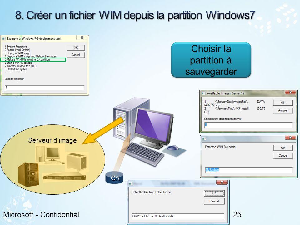 25Microsoft - Confidential C:\ Serveur dimage Choisir la partition à sauvegarder