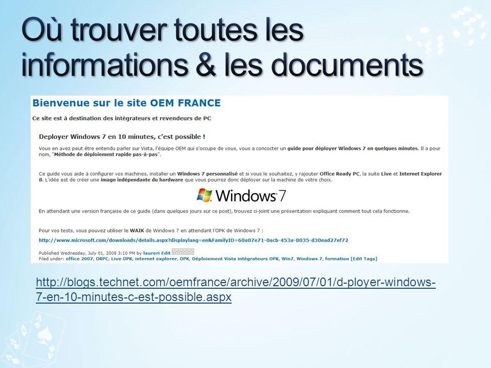 http://blogs.technet.com/oemfrance/archive/2009/07/01/d-ployer-windows- 7-en-10-minutes-c-est-possible.aspx