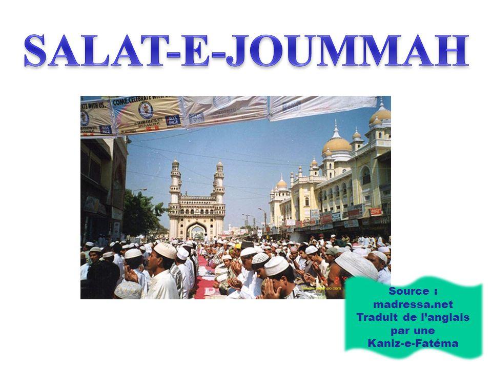 Source : madressa.net Traduit de langlais par une Kaniz-e-Fatéma