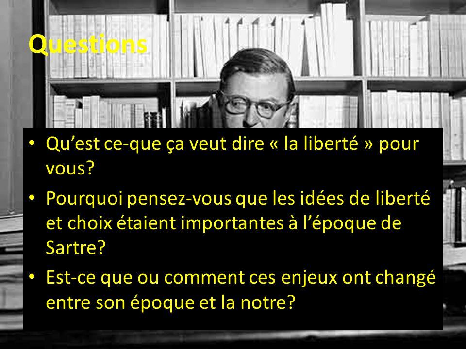 Questions Quest ce-que ça veut dire « la liberté » pour vous? Pourquoi pensez-vous que les idées de liberté et choix étaient importantes à lépoque de