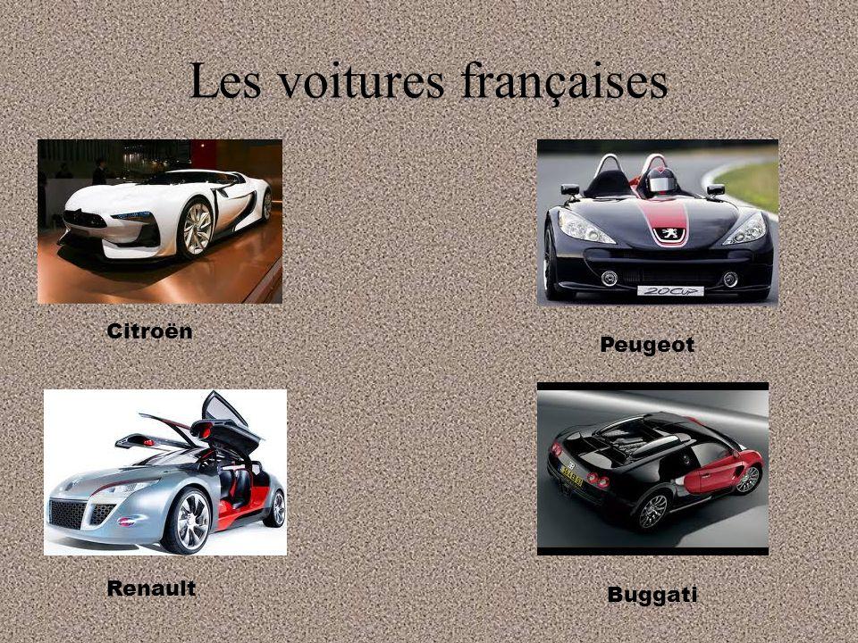 Les voitures françaises Citroën Peugeot Buggati Renault
