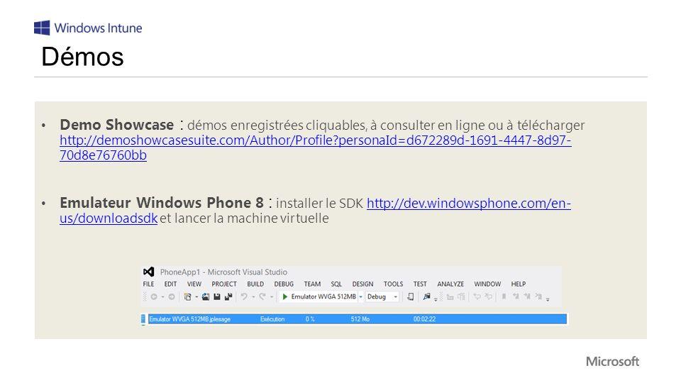 Demo Showcase : démos enregistrées cliquables, à consulter en ligne ou à télécharger http://demoshowcasesuite.com/Author/Profile?personaId=d672289d-1691-4447-8d97- 70d8e76760bb http://demoshowcasesuite.com/Author/Profile?personaId=d672289d-1691-4447-8d97- 70d8e76760bb Emulateur Windows Phone 8 : installer le SDK http://dev.windowsphone.com/en- us/downloadsdk et lancer la machine virtuellehttp://dev.windowsphone.com/en- us/downloadsdk