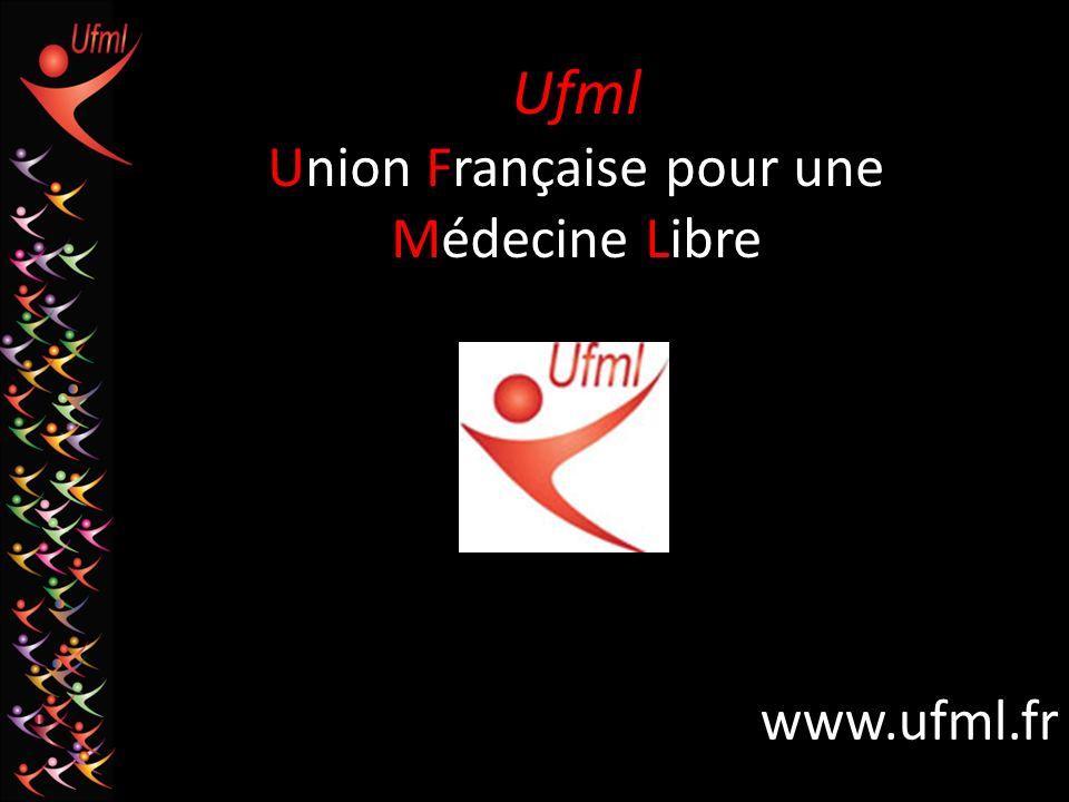 Ufml Union Française pour une Médecine Libre www.ufml.fr