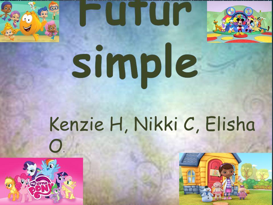 Kenzie H, Nikki C, Elisha O.