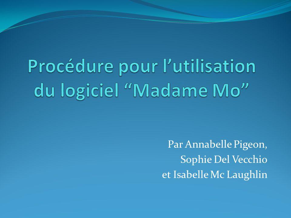 Par Annabelle Pigeon, Sophie Del Vecchio et Isabelle Mc Laughlin