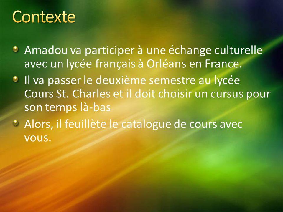 Amadou va participer à une échange culturelle avec un lycée français à Orléans en France.