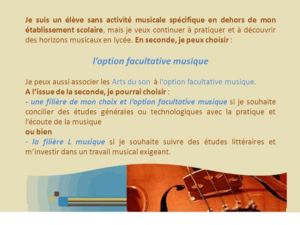 Hélène WAGNER 2013 Je suis un élève sans activité musicale spécifique en dehors de mon établissement scolaire, mais je veux continuer à pratiquer et à