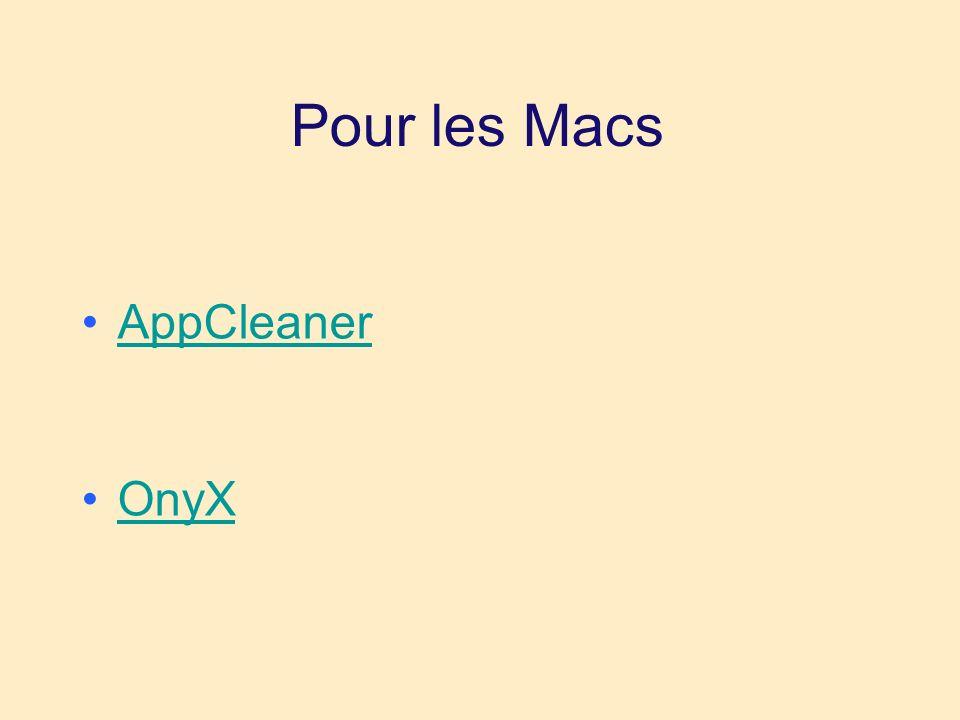 Pour les Macs AppCleaner OnyX
