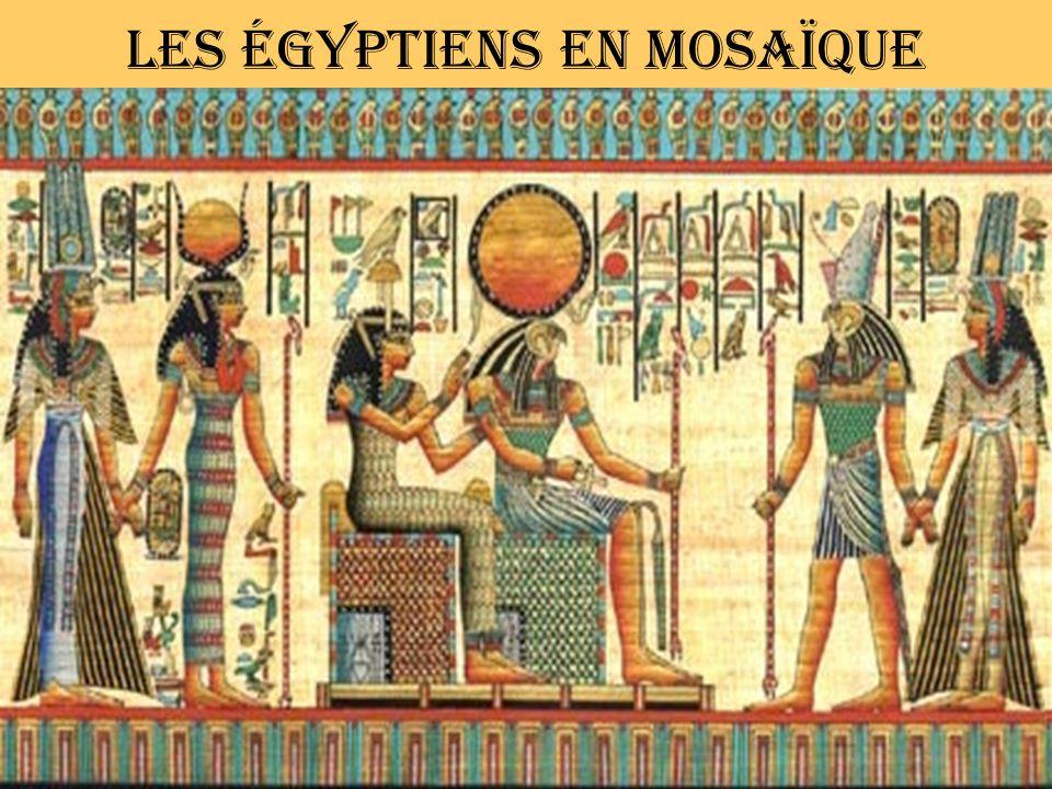 Les égyptiens en mosaïque