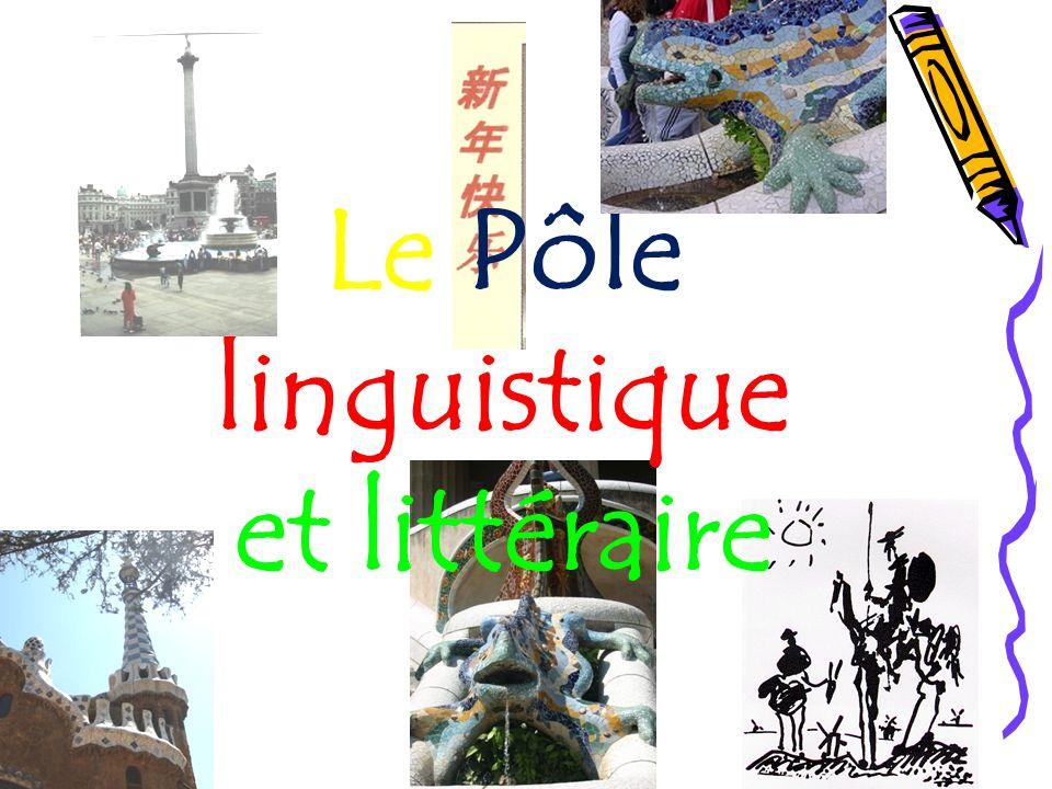 Le Pôle linguistique et littéraire