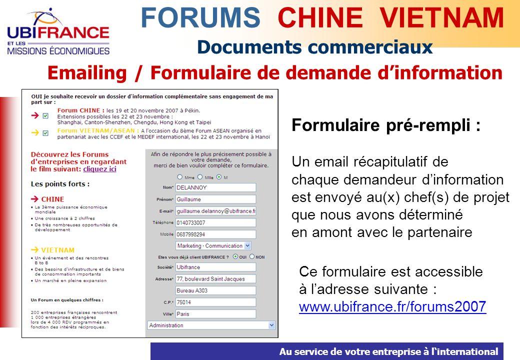 Au service de votre entreprise à linternational Documents commerciaux FORUMS CHINE VIETNAM Emailing / Formulaire de demande dinformation Formulaire pr