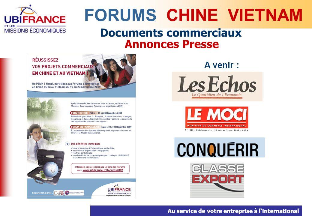 Au service de votre entreprise à linternational Documents commerciaux Annonces Presse FORUMS CHINE VIETNAM A venir :