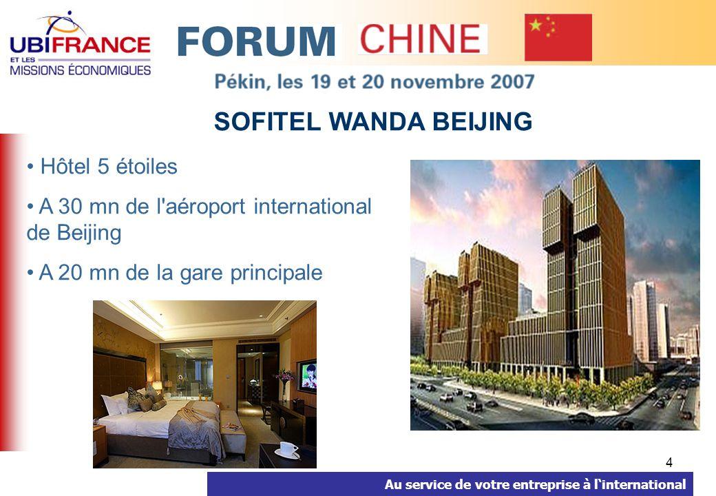 4 SOFITEL WANDA BEIJING Hôtel 5 étoiles A 30 mn de l aéroport international de Beijing A 20 mn de la gare principale