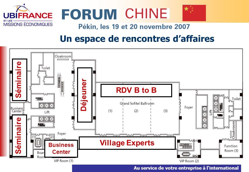 Au service de votre entreprise à linternational 5 Un espace de rencontres daffaires RDV B to B Village Experts Séminaire Déjeuner Business Center