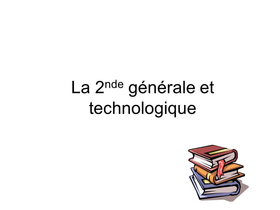La 2 nde générale et technologique