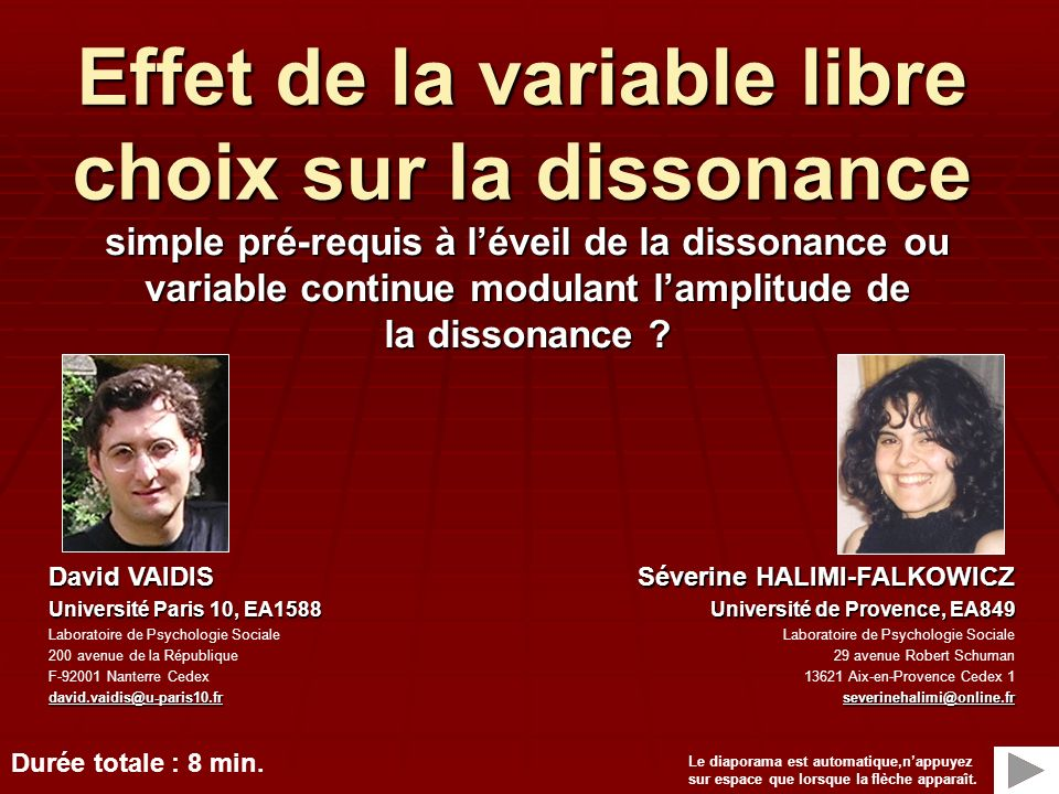 Effet de la variable libre choix sur la dissonance simple pré-requis à léveil de la dissonance ou variable continue modulant lamplitude de la dissonan