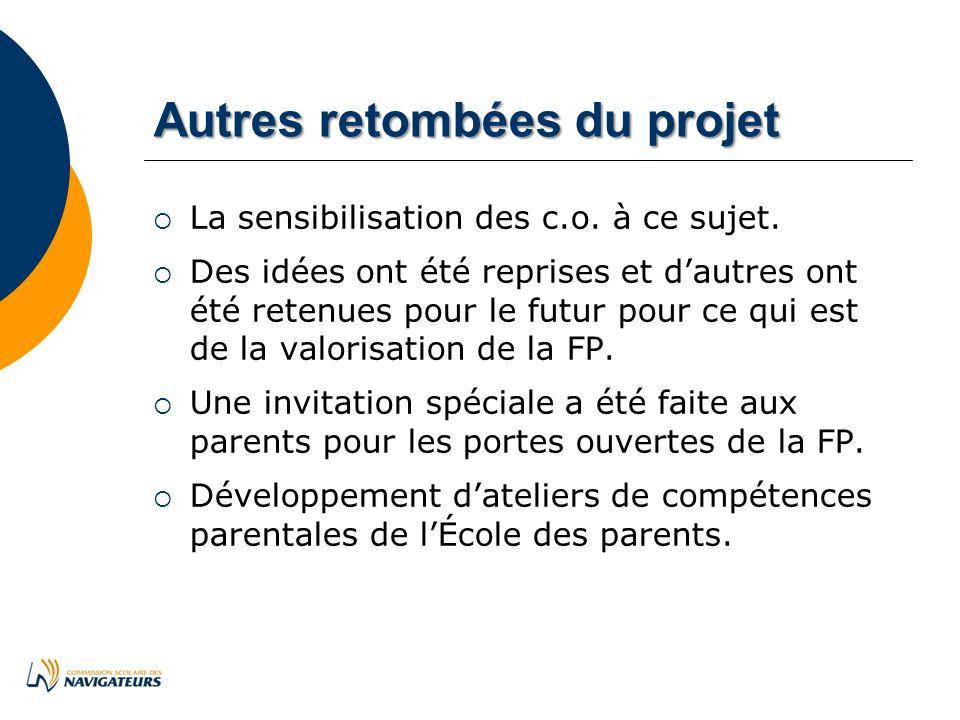 Autresretombéesduprojet Autres retombées du projet La sensibilisation des c.o.