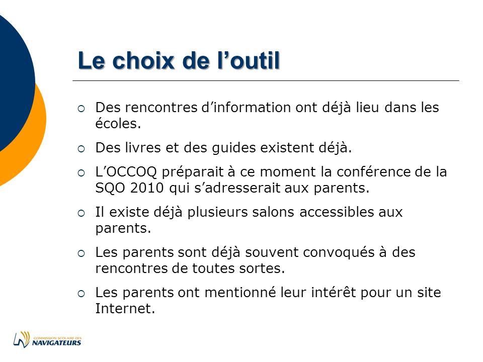 Lechoixdeloutil Le choix de loutil Des rencontres dinformation ont déjà lieu dans les écoles.