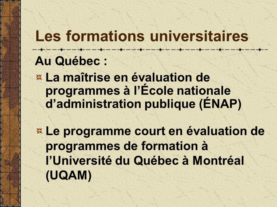 Les formations universitaires Au Québec : La maîtrise en évaluation de programmes à lÉcole nationale dadministration publique (ÉNAP) Le programme cour