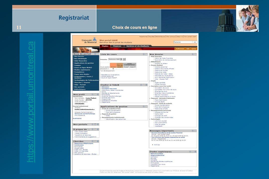 Choix de cours en ligne 11 https://www.portail.umontreal.ca