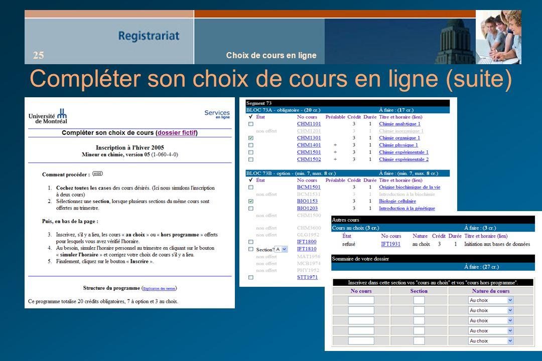 Choix de cours en ligne 25 Compléter son choix de cours en ligne (suite)