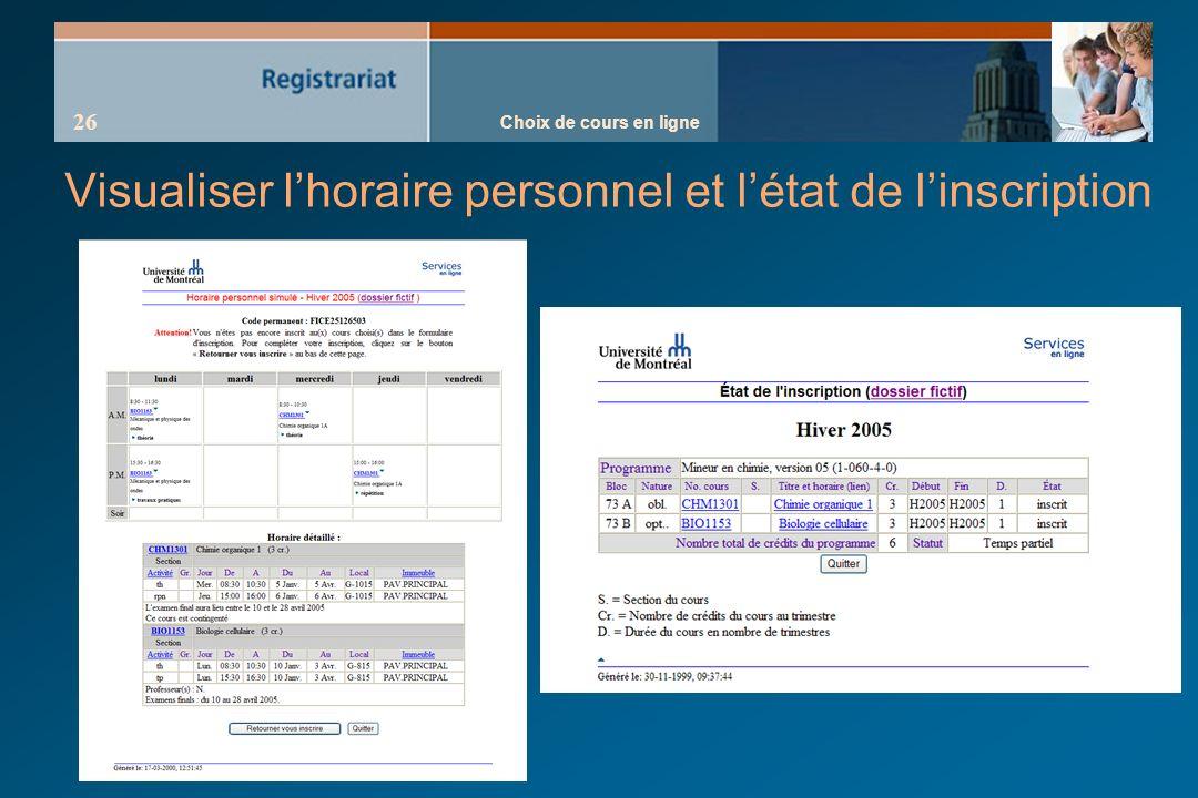 Choix de cours en ligne 26 Visualiser lhoraire personnel et létat de linscription