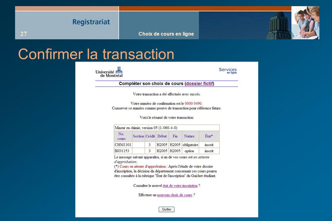 Choix de cours en ligne 27 Confirmer la transaction