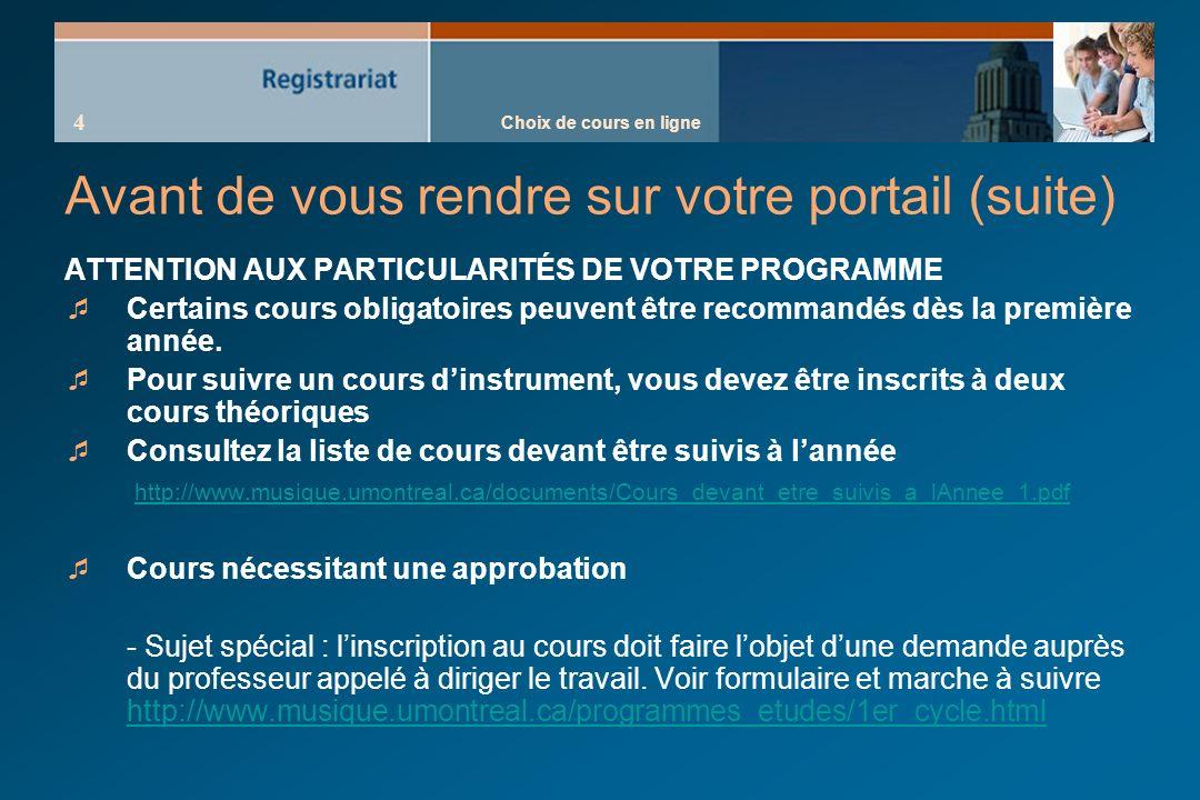 Choix de cours en ligne 15 Structure de programme Exemple : Baccalauréat musicologie (1-615-1-1) Etc.