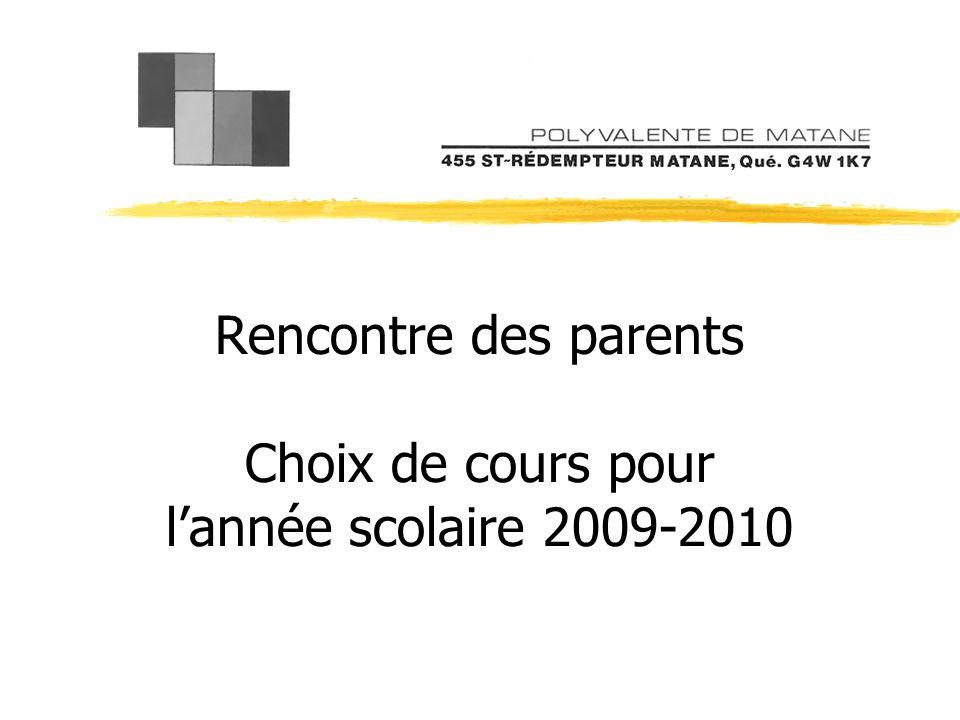 Rencontre des parents Choix de cours pour lannée scolaire 2009-2010