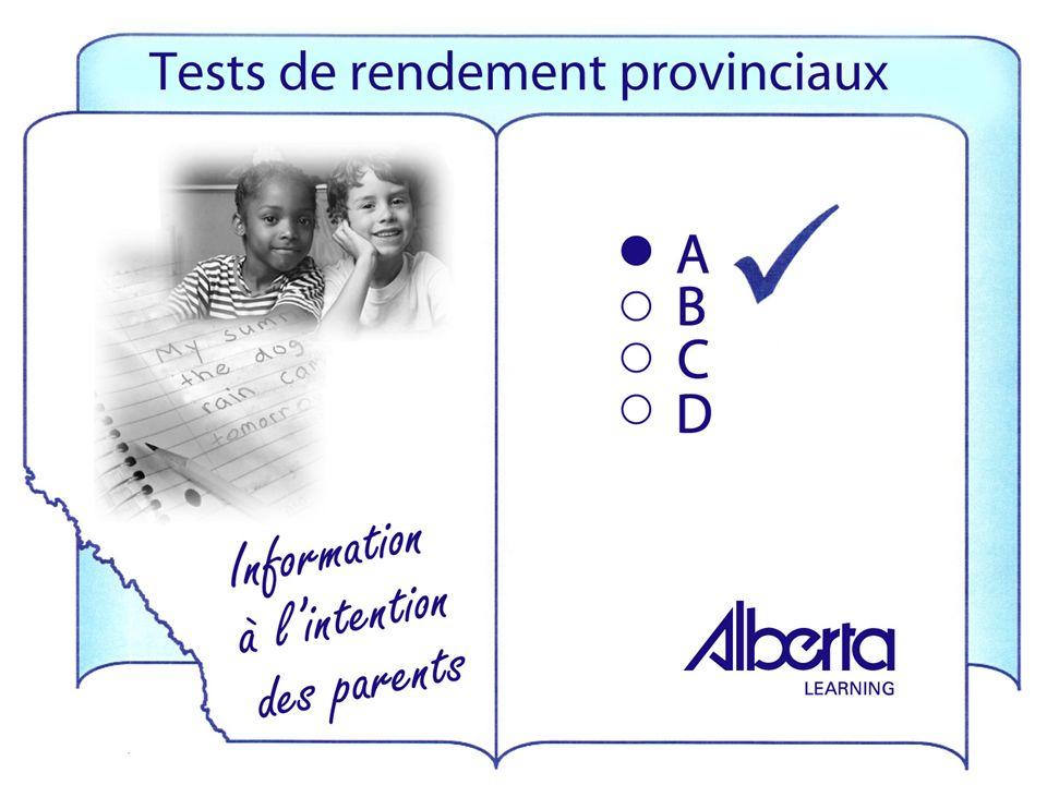 Les tests provinciaux indiquent aux parents : où se situe leur enfant par rapport aux normes provinciales; si leur enfant apprend ce quil ou elle est censé(e) apprendre.