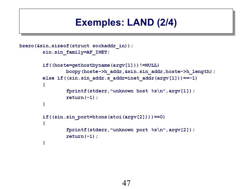 47 Exemples: LAND (2/4) bzero(&sin,sizeof(struct sockaddr_in)); sin.sin_family=AF_INET; if((hoste=gethostbyname(argv[1]))!=NULL) bcopy(hoste->h_addr,&sin.sin_addr,hoste->h_length); else if((sin.sin_addr.s_addr=inet_addr(argv[1]))==-1) { fprintf(stderr, unknown host %s\n ,argv[1]); return(-1); } if((sin.sin_port=htons(atoi(argv[2])))==0) { fprintf(stderr, unknown port %s\n ,argv[2]); return(-1); }