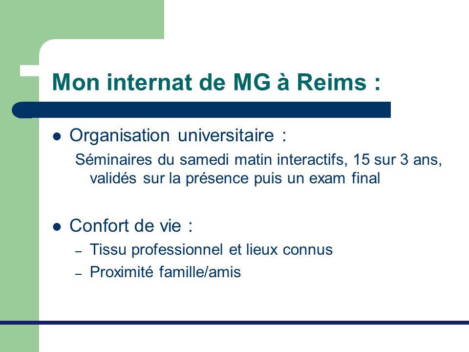 Mon internat de MG à Reims : Organisation universitaire : Séminaires du samedi matin interactifs, 15 sur 3 ans, validés sur la présence puis un exam f