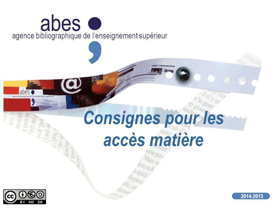 abes agence bibliographique de lenseignement supérieur 2014-2015 Consignes pour les accès matière