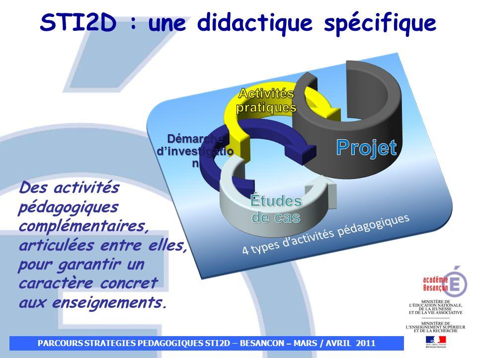 Des activités pédagogiques complémentaires, articulées entre elles, pour garantir un caractère concret aux enseignements. STI2D : une didactique spéci