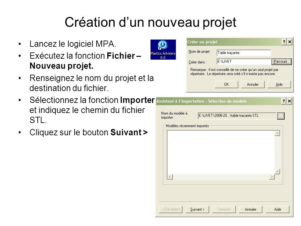 Création dun nouveau projet Lancez le logiciel MPA. Exécutez la fonction Fichier – Nouveau projet. Renseignez le nom du projet et la destination du fi