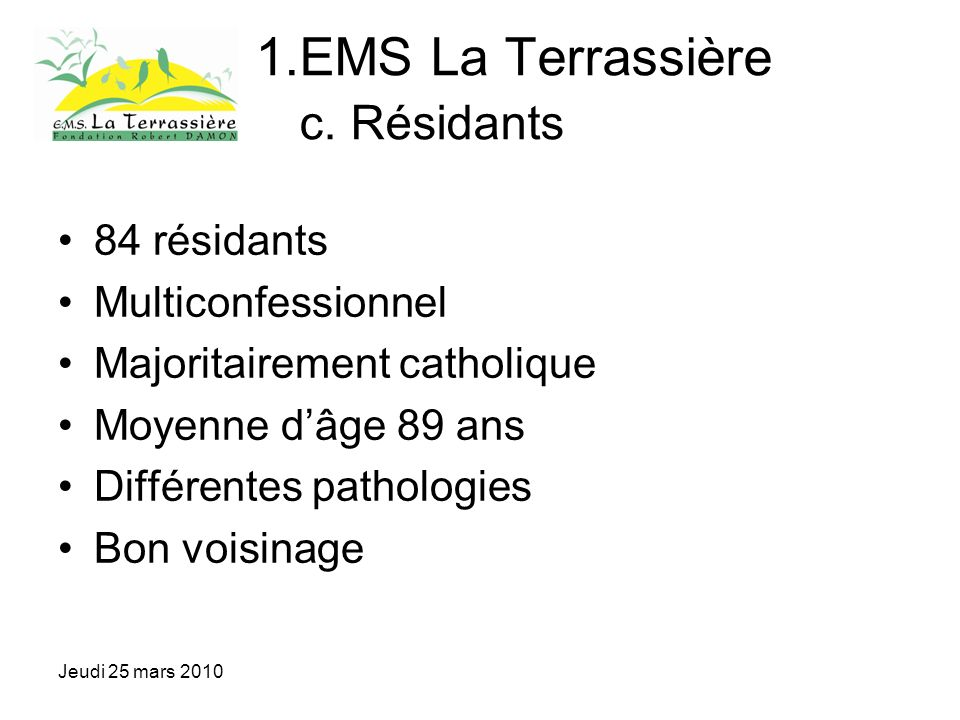 Jeudi 25 mars 2010 1.EMS La Terrassière c.
