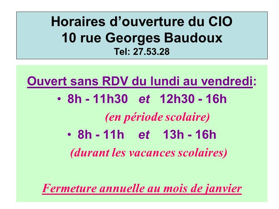 Ouvert sans RDV du lundi au vendredi: 8h - 11h30 et 12h30 - 16h (en période scolaire) 8h - 11h et 13h - 16h (durant les vacances scolaires) Fermeture