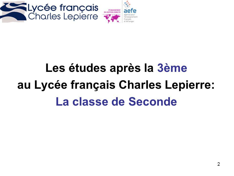 2 Les études après la 3ème au Lycée français Charles Lepierre: La classe de Seconde