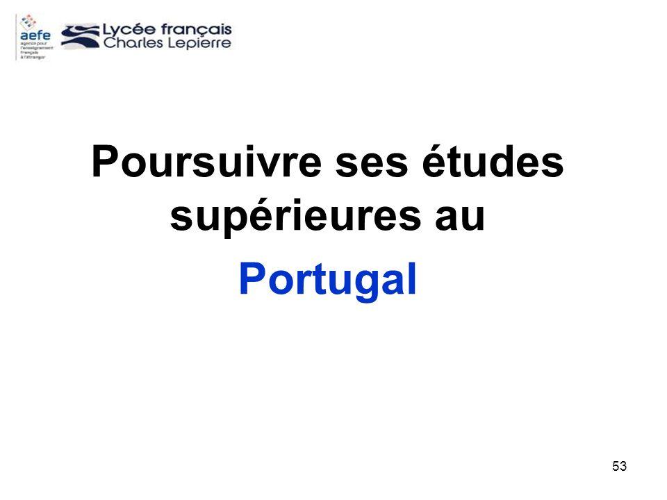 53 Poursuivre ses études supérieures au Portugal