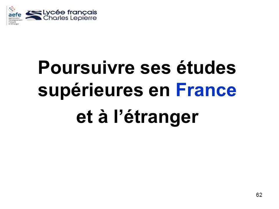 62 Poursuivre ses études supérieures en France et à létranger