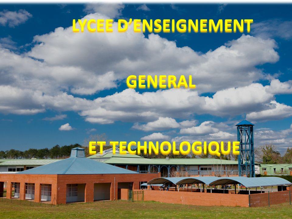 LYCEE DENSEIGNEMENT GENERAL ET TECHNOLOGIQUE